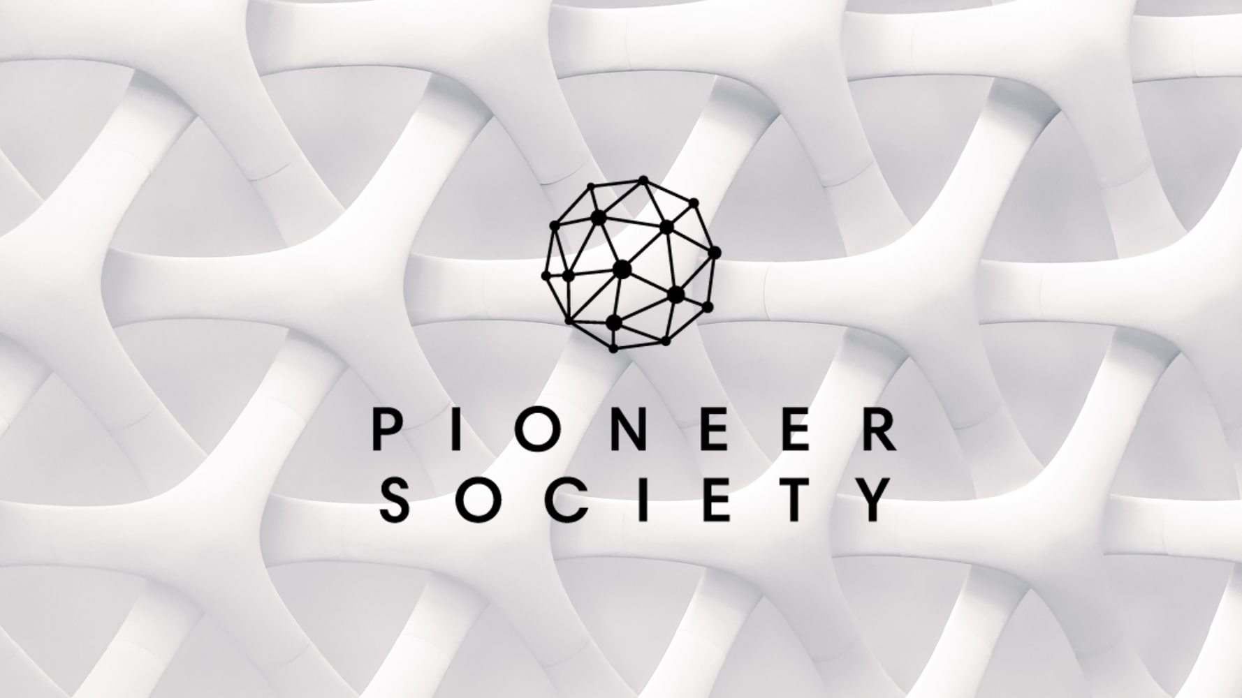 Introducing Pioneer Society
